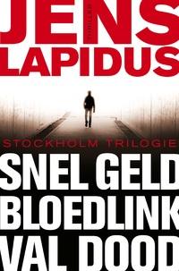 De Stockholm-trilogie: Snel geld, Bloedlink & Val dood-Jens Lapidus-eBook