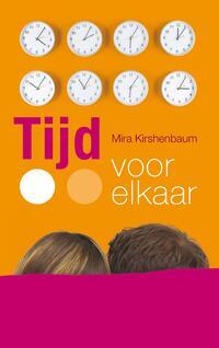 Tijd voor elkaar-Mira Kirshenbaum-eBook