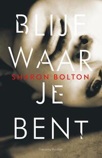 Blijf waar je bent-Sharon Bolton-eBook