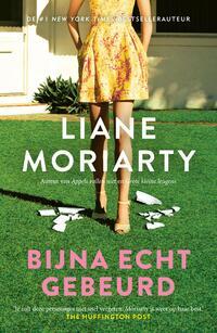Bijna echt gebeurd-Liane Moriarty-eBook