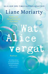 Wat Alice vergat-Liane Moriarty-eBook