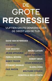 De grote regressie-David van Reybrouck, Pankaj Mishra-eBook