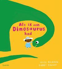 Als ik een dinosaurus had-Gabby Dawnay