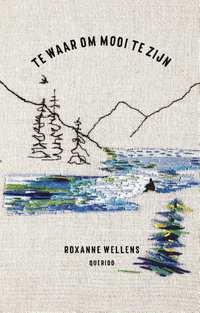 Te waar om mooi te zijn-Roxanne Wellens