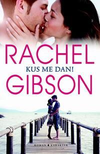 Kus me dan!-Rachel Gibson
