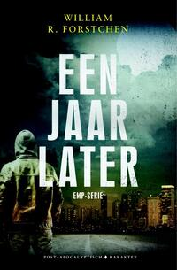 Een jaar later-William R. Forstchen