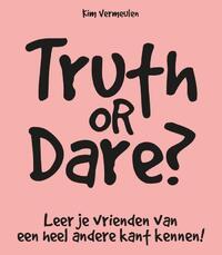Truth or dare?-Kim Vermeulen