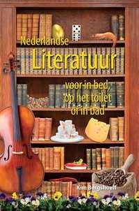 Nederlandse literatuur voor in bed, op het toilet of in bad-Kim Bergshoeff