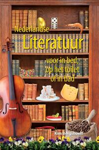 Nederlandse literatuur voor in bed, op het toilet of in bad-Kim Bergshoeff-eBook