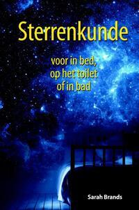 Sterrenkunde voor in bed, op het toilet of in bad (eBook)-Sarah Brands-eBook