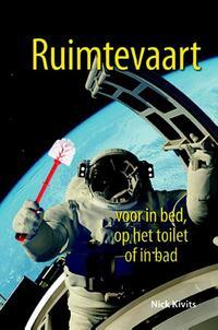 Ruimtevaart voor in bed, op het toilet of in bad (eBook)-Nick Kivits-eBook