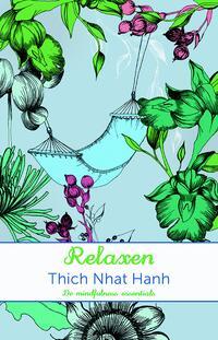 De mindfulness essentials Relaxen-Nhat Hanh-eBook
