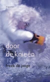 Door de knieen-Freek de Jonge-eBook