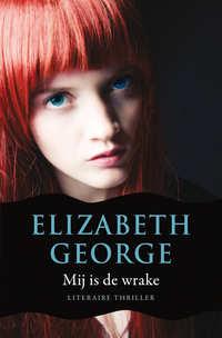 Mij is de wrake-Elizabeth George
