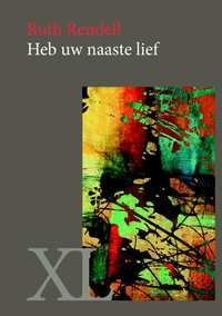 Heb uw naaste lief - grote letter uitgave-Ruth Rendell