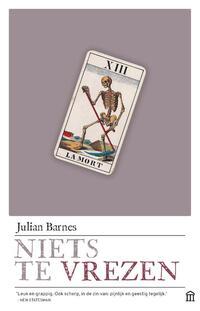 Niets te vrezen-Julian Barnes