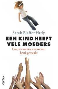 Een kind heeft vele moeders-Sarah Blaffer Hrdy