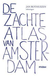 De zachte atlas van Amsterdam-Jan Rothuizen