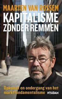 Kapitalisme zonder remmen-Maarten van Rossem-eBook