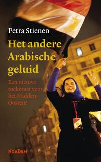Het andere Arabische geluid-Petra Stienen
