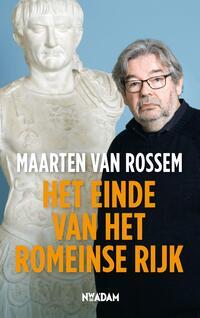 Het einde van het Romeinse Rijk-Maarten van Rossem-eBook