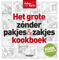 Het grote zonder pakjes & zakjes kookboek-Karin Luiten