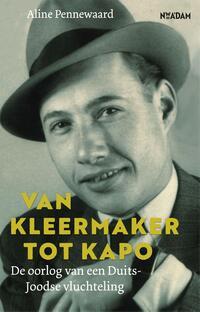 Van kleermaker tot kapo-Aline Pennewaard-eBook