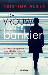De vrouw van de bankier-Cristina Alger