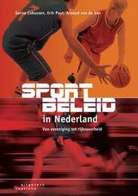 Sportbeleid in Nederland-Arnoud van de Ven, Erik Puyt, Sanne Cobussen