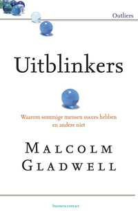 Uitblinkers-Malcolm Gladwell