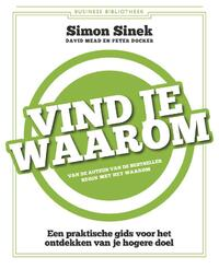 Vind je waarom-David Mead, Peter Docker, Simon Sinek