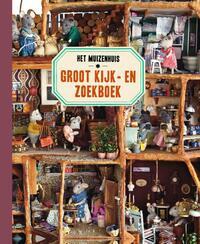 Het Muizenhuis Groot Kijk-en zoekboek-Karina Schaapman