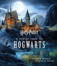 Harry Potter A Pop-Up Guide to Hogwarts-Matthew Reinhart