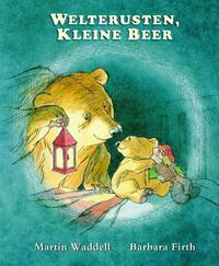 Welterusten kleine beer-Barbara Firth, Martin Waddell