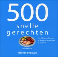 500 Snelle Gerechten-Deborah Gray