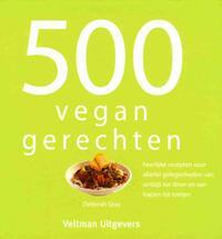 500 Vegan Gerechten-Deborah Gray