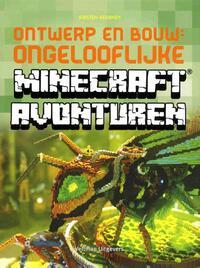 Ontwerp en bouw - Ongelooflijke Minecraft avonturen-Kirsten Kearney