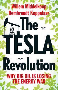 The TESLA revolution-Rembrandt Koppelaar, Willem Middelkoop-eBook