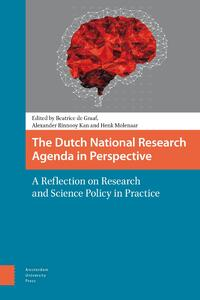 The Dutch National Research agenda in perspective-Alexander Rinnooy Kan, Beatrice de Graaf, Henk Molenaar-eBook