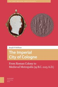The Imperial City of Cologne-J. Huffman-eBook
