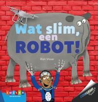 Wat slim, een robot!-Rian Visser