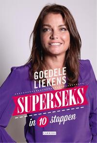 Superseks in 10 stappen-Goedele Liekens-eBook