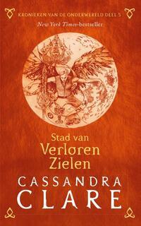 Kronieken van de Onderwereld Kronieken van de Onderwereld: Deel 5 Stad van Verloren Zielen-Cassandra Clare