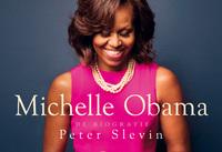 Michelle Obama - Dwarsligger-Peter Slevin