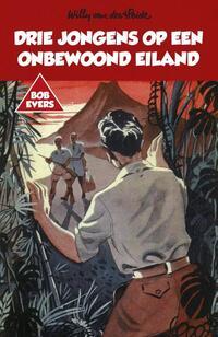 Drie jongens op een onbewoond eiland-Willy van der Heide-eBook