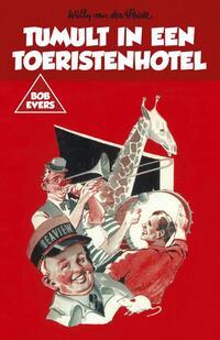 Tumult in een toeristenhotel-Willy van der Heide-eBook