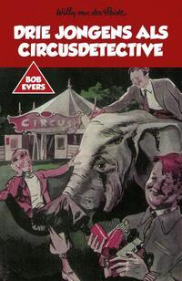 Drie jongens als circusdetective-Willy van der Heide-eBook