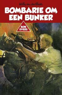 Bombarie om een bunker-Willy van der Heide-eBook