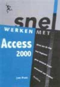 Snel werken met Access 2000-Jan Pott