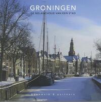 Groningen - De melancholie van een stad-Eric Bos